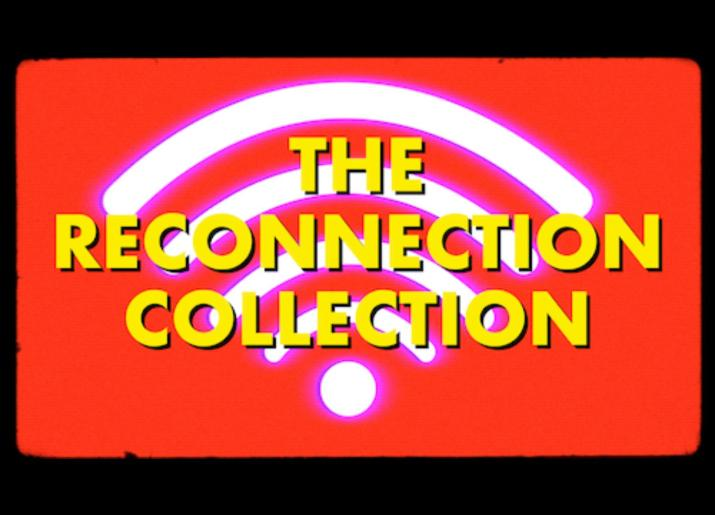 The Reconnection Collection wording in yellow text on red background