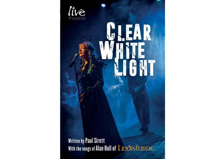 Front cover of Clear White Light playtext for Live Theatre production 2019